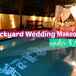 Backyard Wedding Makeover for Under $799!