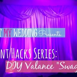 "Event Hacks Series: DIY Valance ""Swag"""