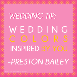 Choose Wedding Colors Inspired By You